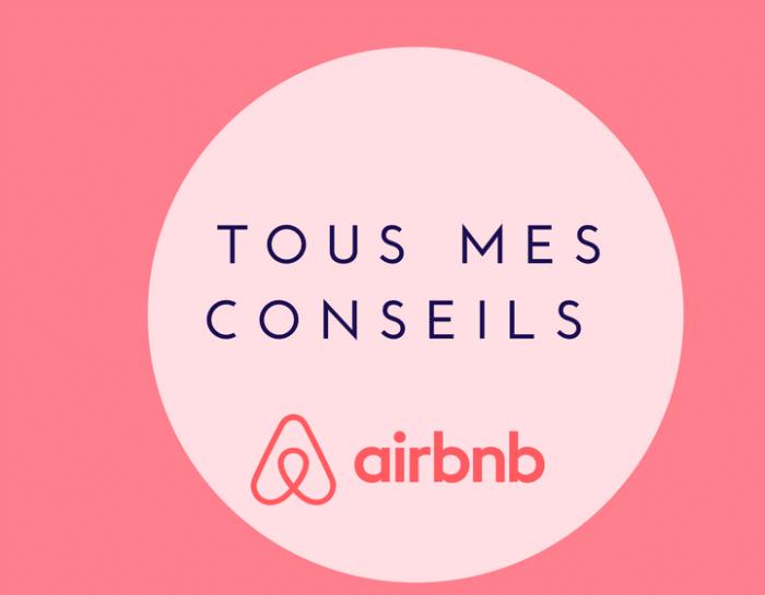 Airbnb : 10 conseils pour trouver le meilleur logement